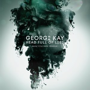 Head Full Of Lies (Main Title from ''Residue'') - Main Title from ''Residue''
