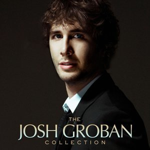 The Josh Groban Collection