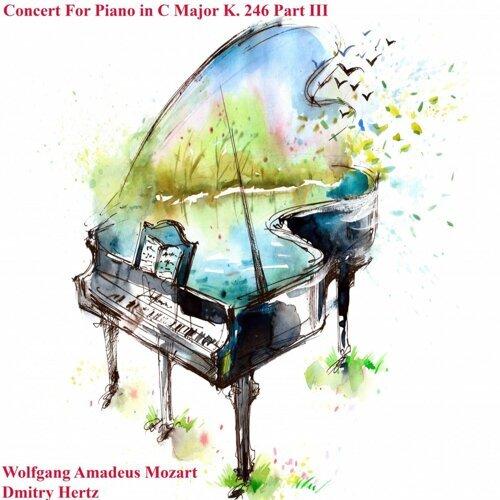 Concert For Piano In C Major K. 246 Part III