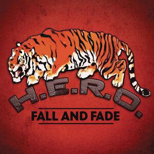 Fall and Fade