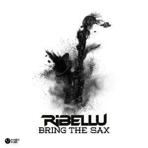 Bring The Sax - Original Mix