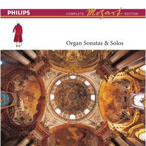Mozart: The Organ Sonatas & Solos - Complete Mozart Edition