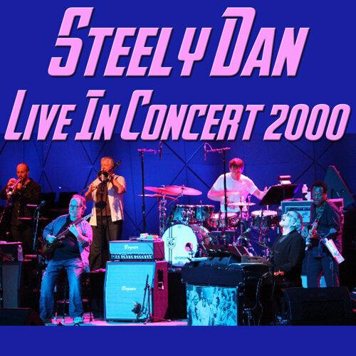 Steely Dan Live in Concert 2000 - Live