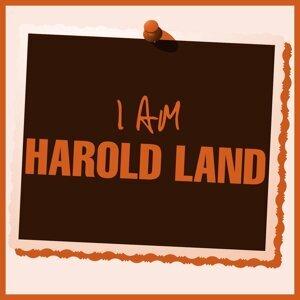 I Am Harold Land