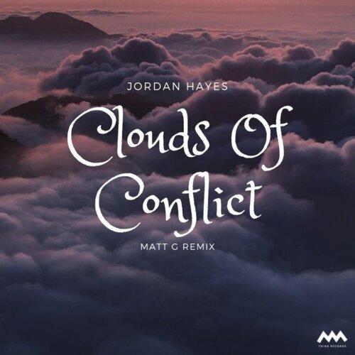 Clouds of Conflict - Matt G Remix