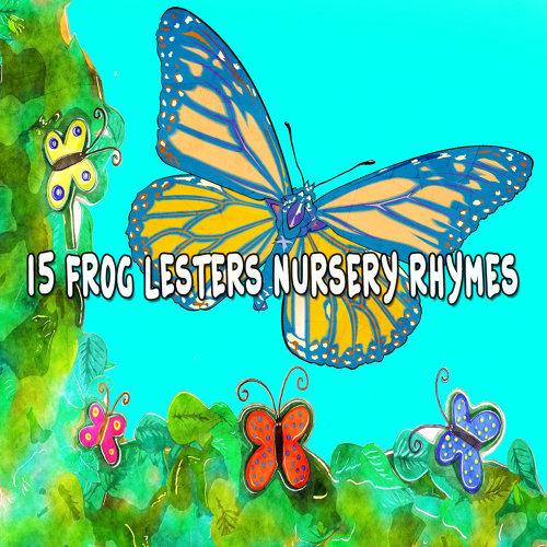 15 Frog Lesters Nursery Rhymes