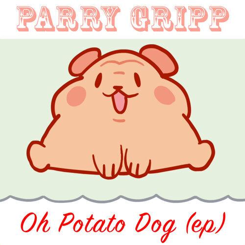 Oh Potato Dog - EP