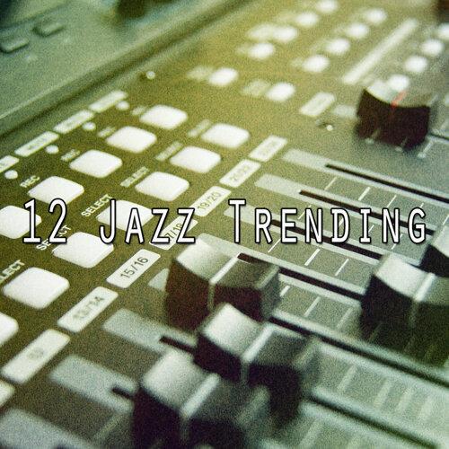 12 Jazz Trending