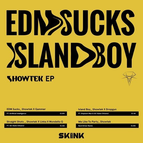 EDM Sucks / Island Boy - EP