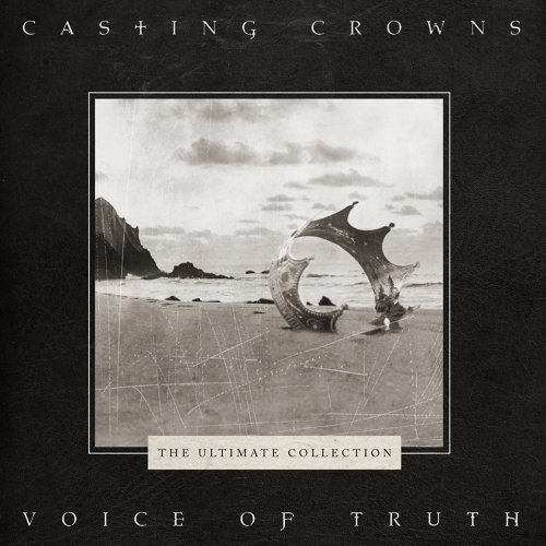 Voice of Truth: The Ultimate Collection