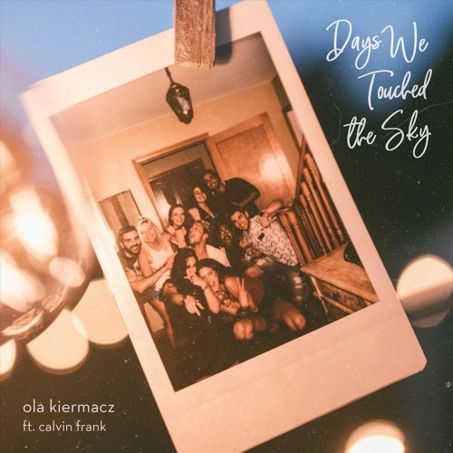 Days We Touched the Sky
