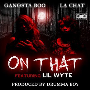 On That (feat. Lil Wyte) - Single