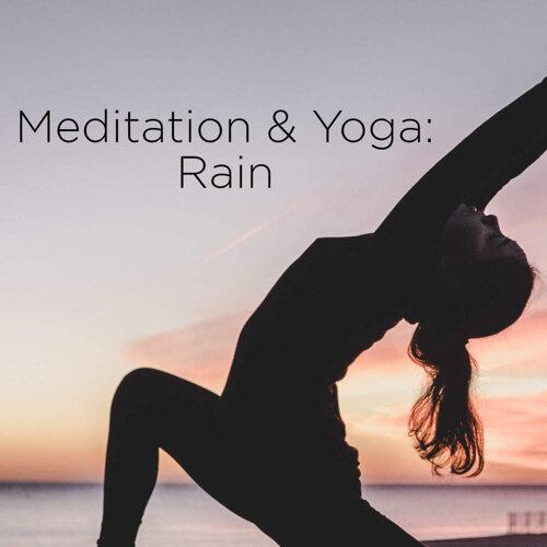 Meditation & Yoga: Rain