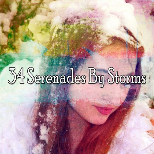 34 Serenades by Storms