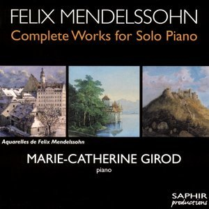 Mendelssohn: Complete Works for Solo Piano, Vol. 6