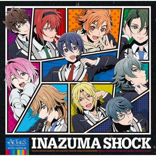 "TV Anime "" ACTORS - Songs Connection - "" Ending Theme "" Inazuma Shock "" (TVアニメ『ACTORS -Songs Connection-』エンディングテーマ「INAZUMA SHOCK」)"