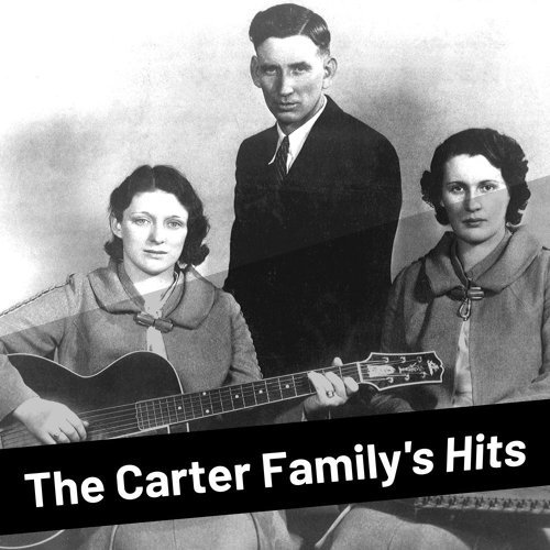 The Carter Family's Hits