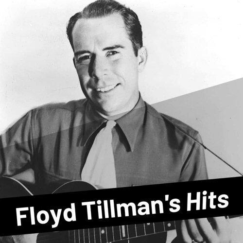 Floyd Tillman's Hits