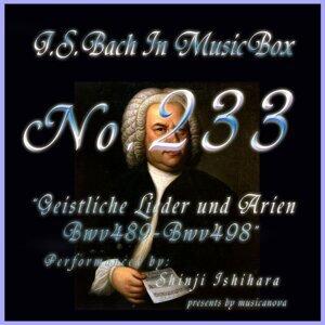 Bach in Musical Box 233 / Geistliche Lieder und Arien, BWV 489 - BWV 498