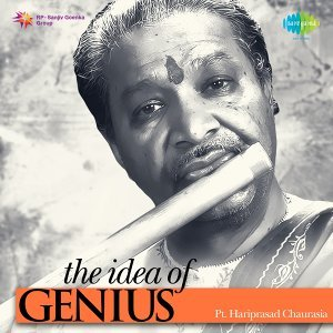 The Idea of Genius: Pt. Hariprasad Chaurasia