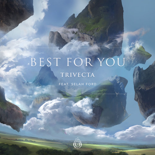 Best For You (feat. Selah Ford)