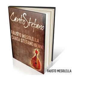 CantoStefano - Fausto Mesolella canta Stefano Benni