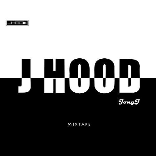 J HOOD Mixtape