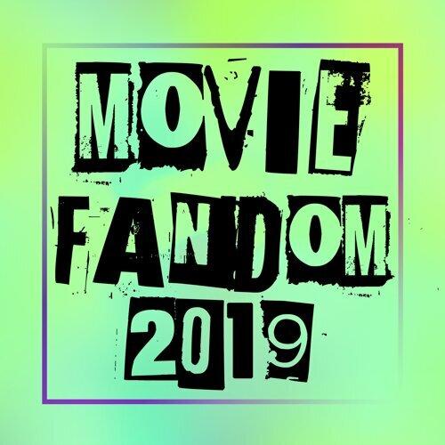 Movie Fandom 2019