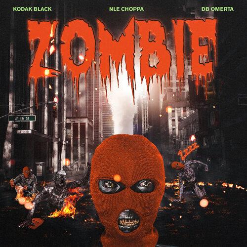 Zombie (feat. NLE Choppa & DB Omerta)