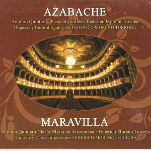 Zarzuelas: Azabache y Maravilla