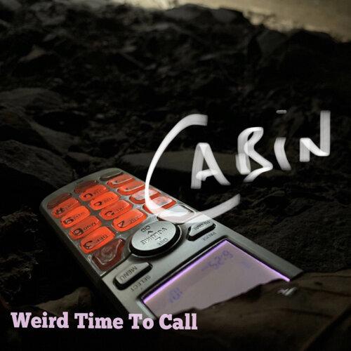 Weird Time to Call
