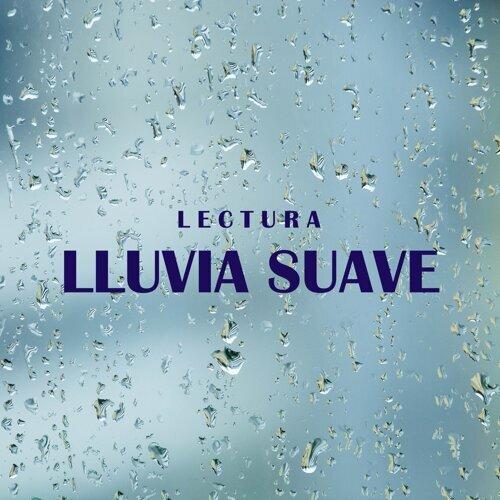 Lectura: Lluvia Suave
