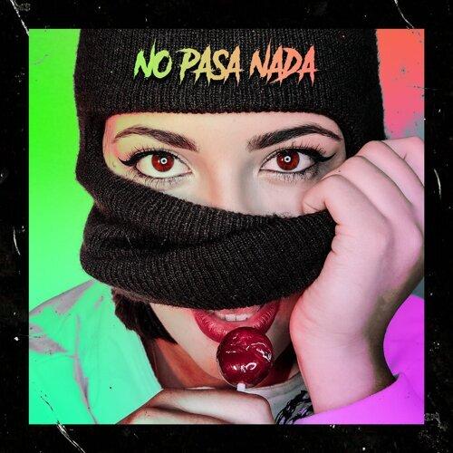No Pasa Nada (Mira Bien) [feat. Themian & Big Mafufa]