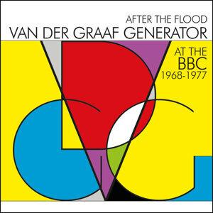 After The Flood - Van Der Graaf Generator At The BBC 1968-1977