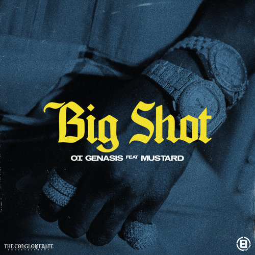 Big Shot (feat. Mustard)