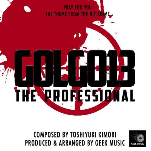Golgo 13 The Professional: Pray For You
