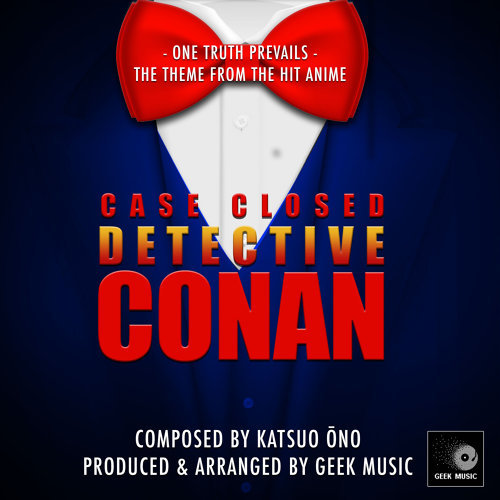 Detective Conan: Case Closed: One Truth Prevails:  Main Theme