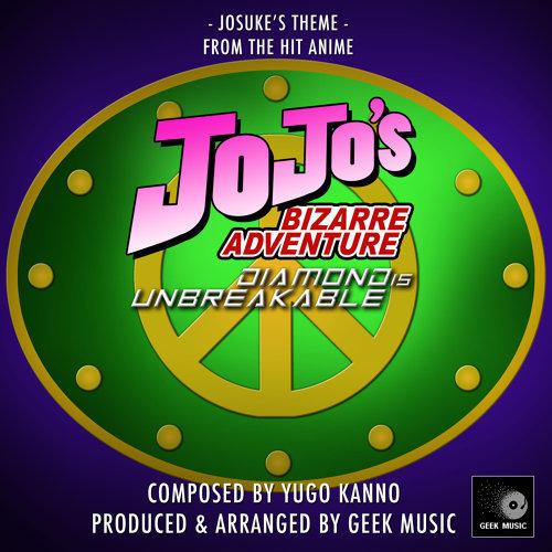 JoJo's Bizarre Adventure: Diamond is Unbreakable: Josuke's Theme