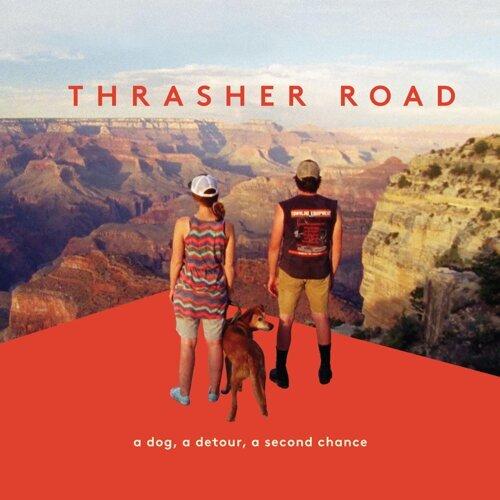 Thrasher Road (Original Motion Picture Score)