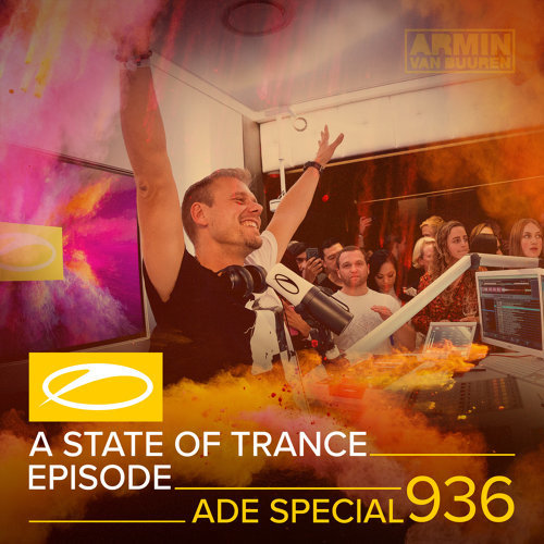 ASOT 936 - A State Of Trance Episode 936 - ADE Special