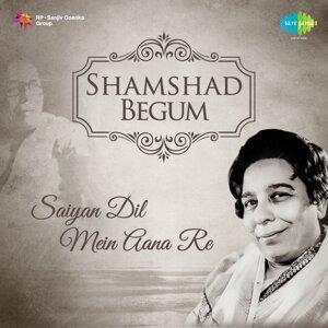 Shamshad Begum: Saiyan Dil Mein Aana Re