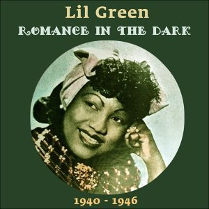 Romance In The Dark - Original Recordings 1940  - 1944