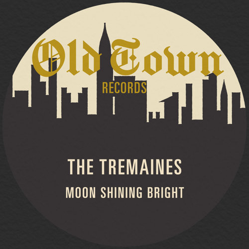 Moon Shining Bright: The Old Town Single