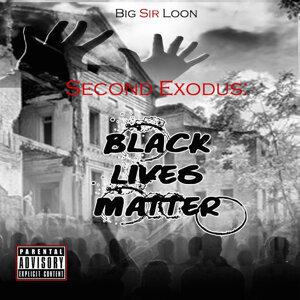 Second Exodus: Black Lives Matter
