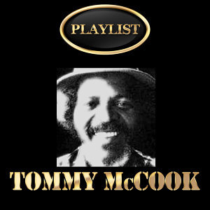 Tommy McCook Playlist