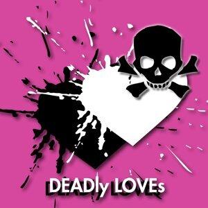 DEADly LOVEs (DEADly LOVEs)