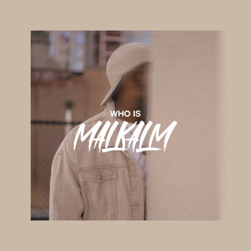 Who Is Malkalm