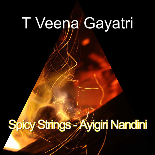Spicy Strings - Ayigiri Nandini