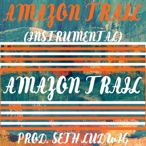 Amazon Trail (Instrumental)