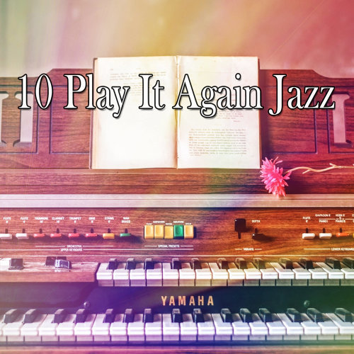 10 Play It Again Jazz